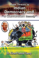 Major Threats to Indian Democracy and A Gandhian Remedy